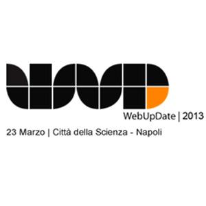 WebUpdate 2013 a Napoli il 23 marzo per parlare di E-commerce e branding