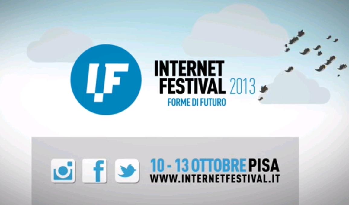 Internet Festival 2013, appuntamento a Pisa dal 10 al 13 ottobre